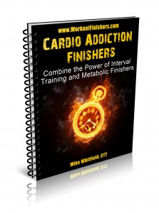 Cardio Addiction Finishers