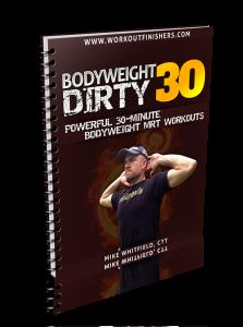 Bodyweight Dirty 30