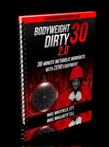 BW Dirty 30 2.0